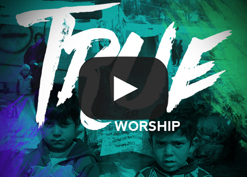 TrueWorship_Video