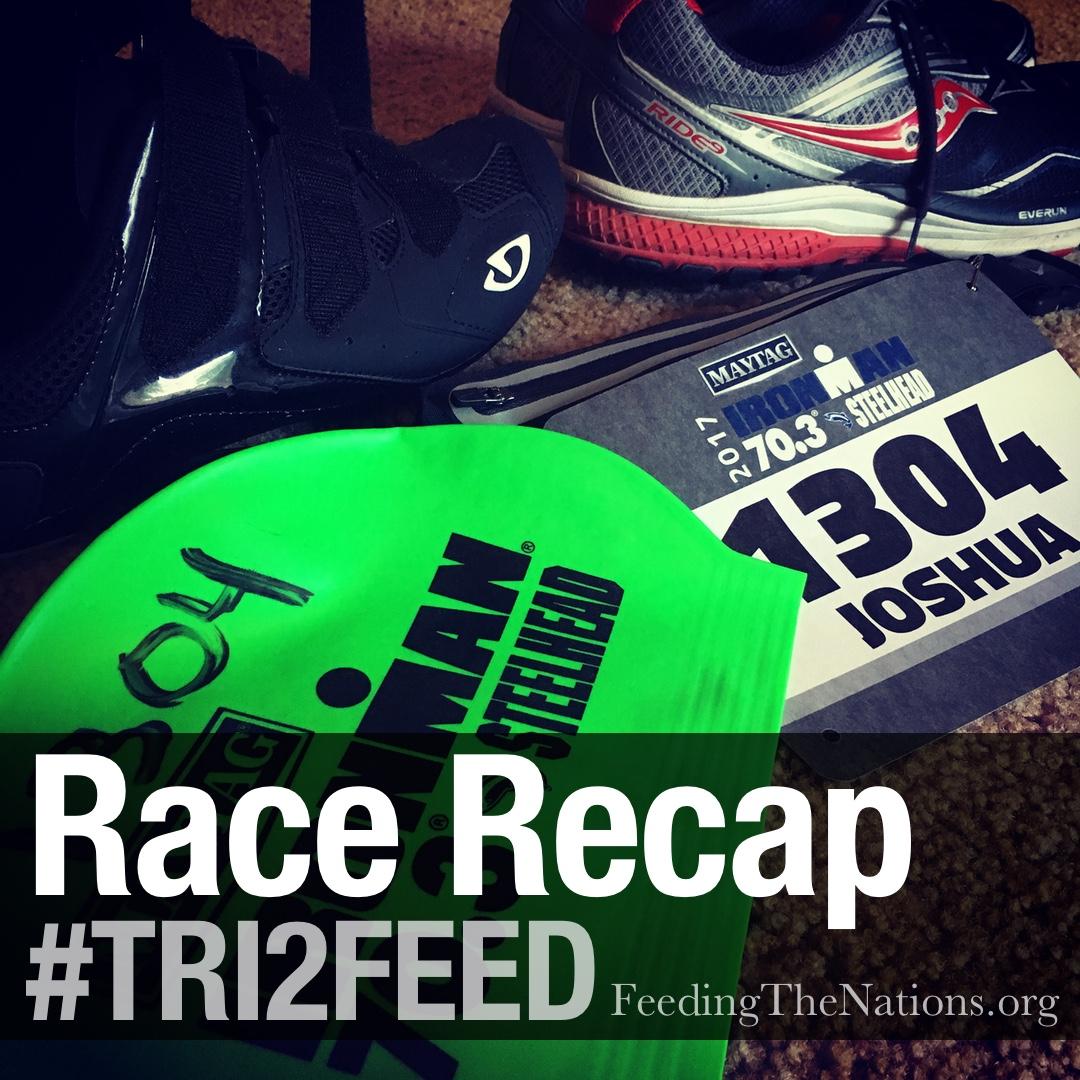 #TRI2FEED: Race Recap