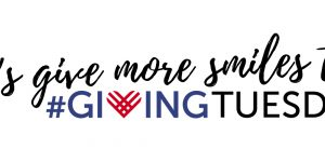 Lets give more smiles this Giving Tuesday
